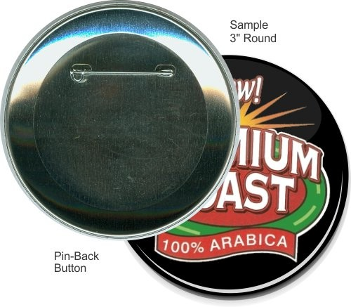 Pin-back 3 Inch Round Button