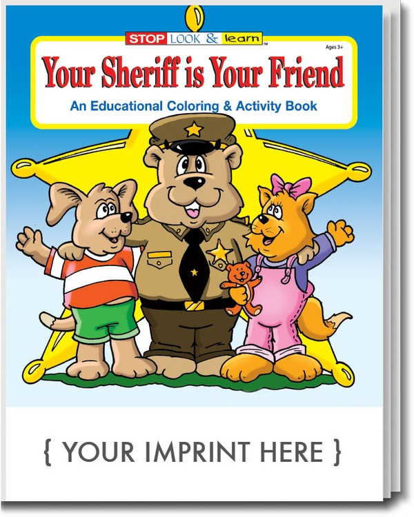 COLORING BOOK - Your Sheriff is Your Friend Coloring & Activity Book