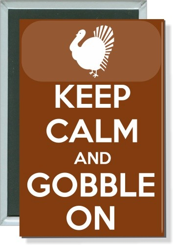 Keep Calm and Gobble On, Thanksgiving Button