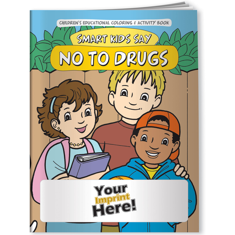 Drugs, Smart Kids Say NO to Drugs! - Coloring Book