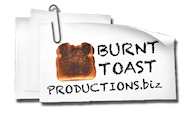 Burnt Toast Productions Site