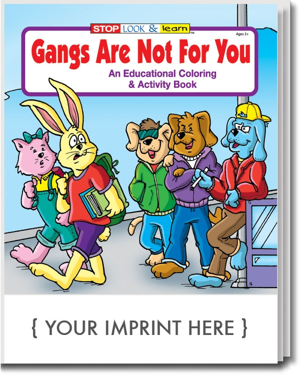 Gangs are Not For You Coloring Book Fun Pack
