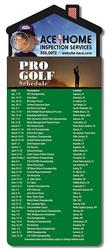 Magna-Card House Shape Magnet - Golf Schedule (3.5x9)