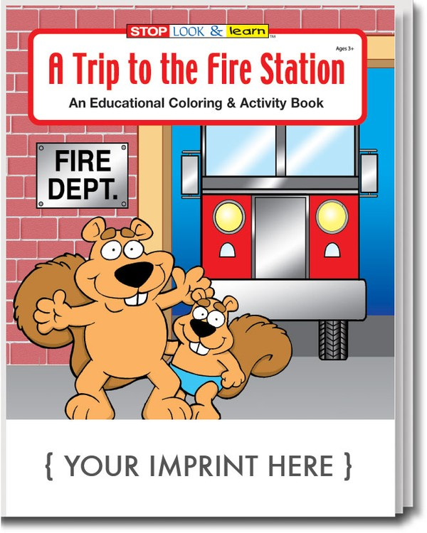 COLORING BOOK - A Trip to the Fire Station Coloring & Activity Book