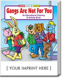 COLORING BOOK - Gangs are Not For You Coloring & Activity Book