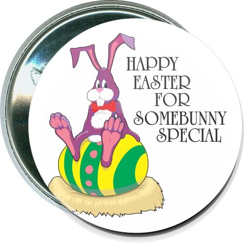 Happy Easter for somebunny special, Easter Button