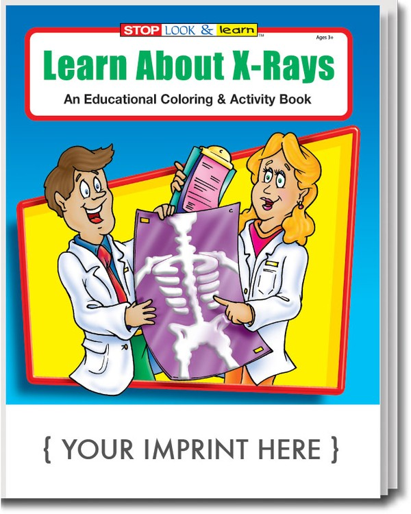 COLORING BOOK - Learn About X-Rays Coloring & Activity Book