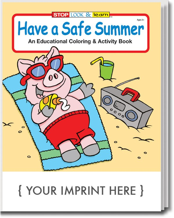 COLORING BOOK - Have a Safe Summer Coloring & Activity Book