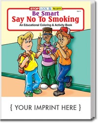 COLORING BOOK - Be Smart, Say No to Smoking Coloring & Activity Book