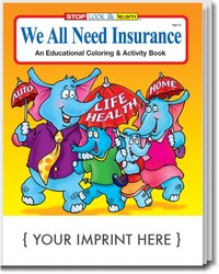 COLORING BOOK - We All Need Insurance Coloring & Activity Book - Coloring Book