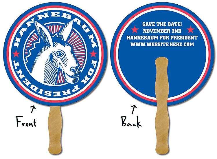 Political Hand Fan - 8.5 Inch Diameter Circle Laminated - 14 pt.