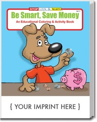 COLORING BOOK - Be Smart, Save Money Coloring & Activity Book