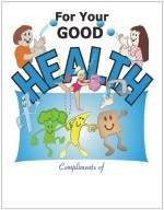 Children's For Your Good Health Coloring Book - English