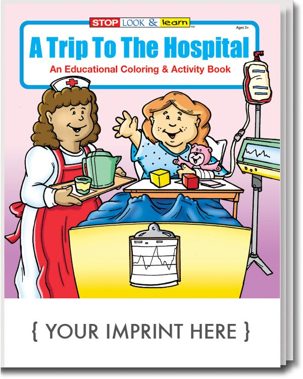 COLORING BOOK - A Trip to the Hospital Coloring & Activity Book