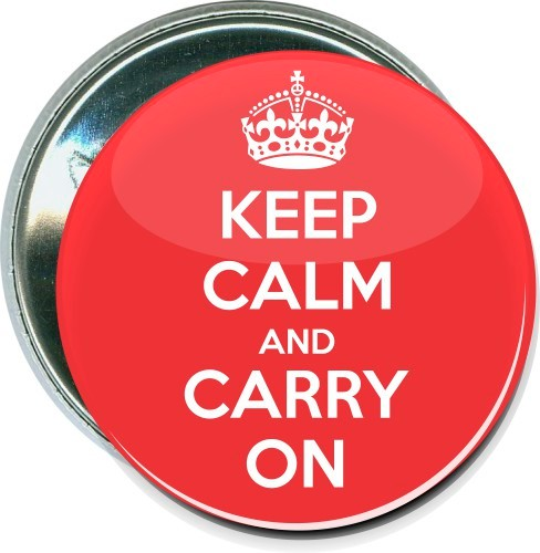 Keep Calm and Carry On, Inspirational Button