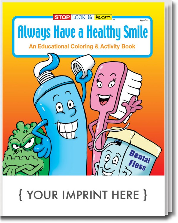 - COLORING BOOK - Always Have A Healthy Smile Coloring & Activity Book - 0340  Kjsevents