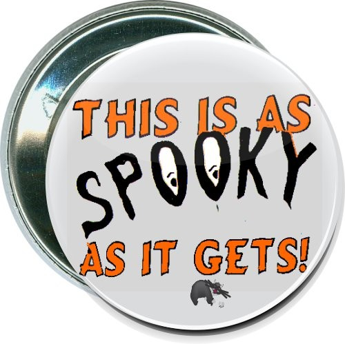 This is as spooky as it gets, Halloween Button