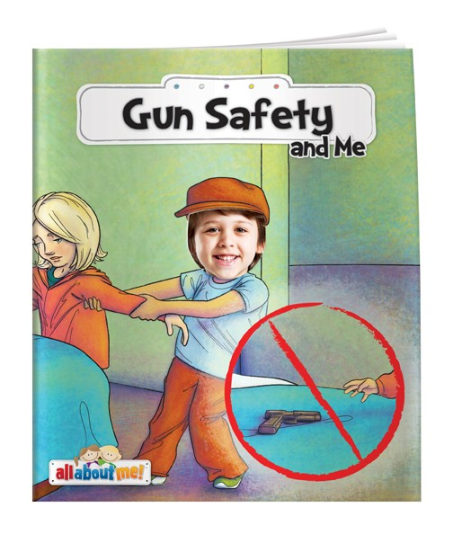 Gun Safety and Me - Children's Real Picture Book