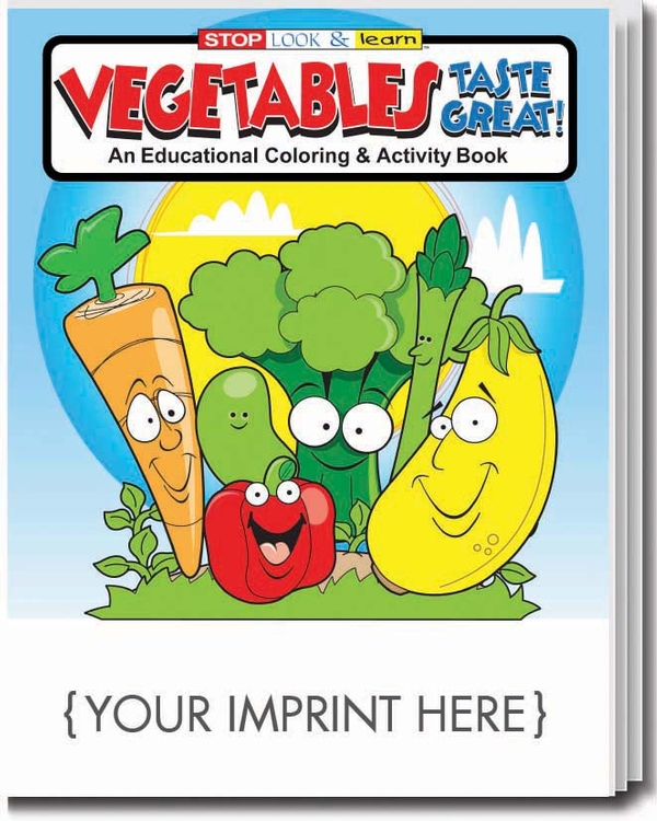 COLORING BOOK - Vegetables Taste Great! Coloring & Activity Book