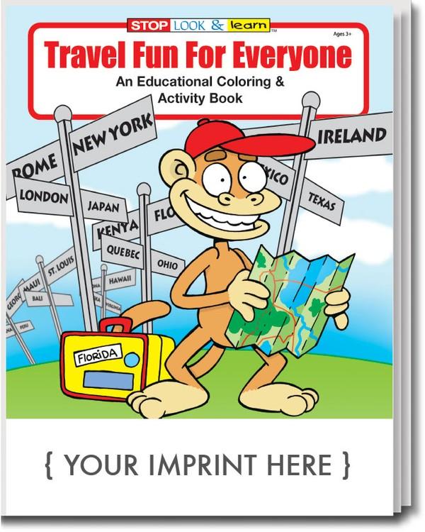 COLORING BOOK - Travel Fun For Everyone Coloring & Activity Book