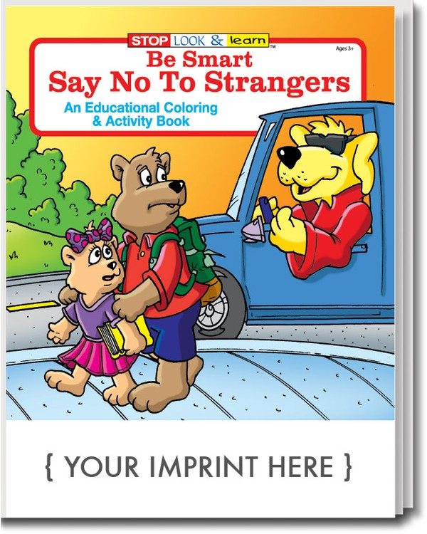 COLORING BOOK - Be Smart, Say No to Strangers Coloring & Activity Book