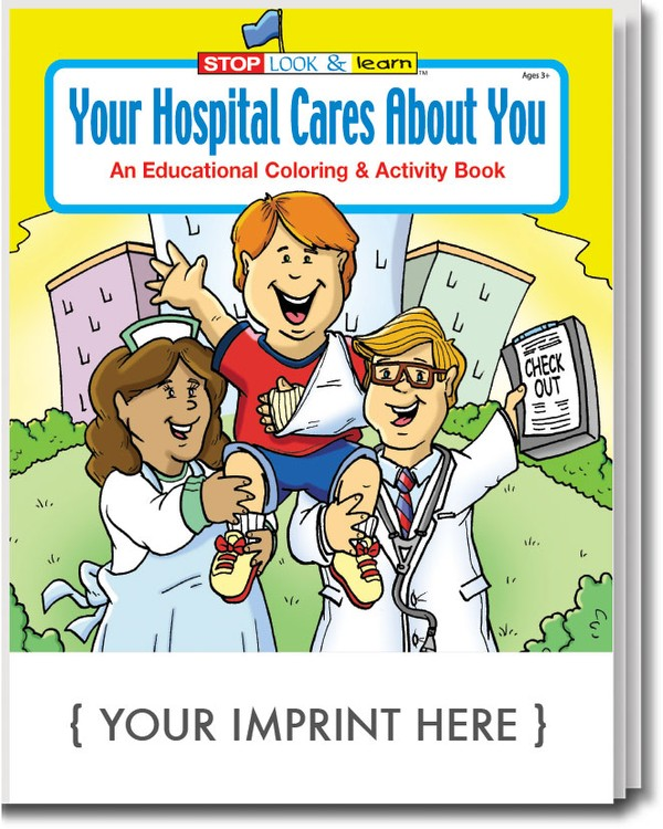 COLORING BOOK - Your Hospital Cares About You Coloring & Activity Book
