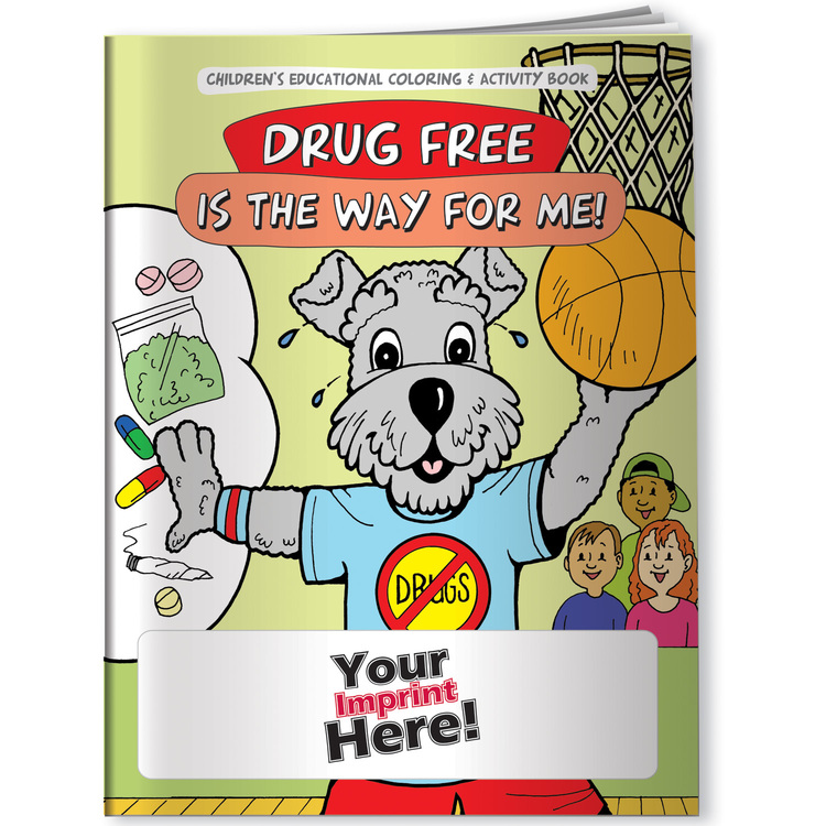 Drug Free is the Way for Me! - Coloring Book