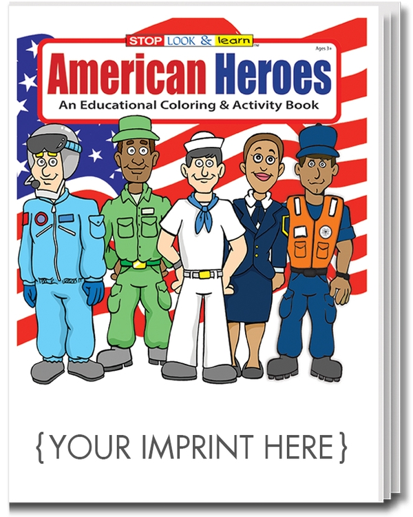 COLORING BOOK - American Heroes Coloring & Activity Book