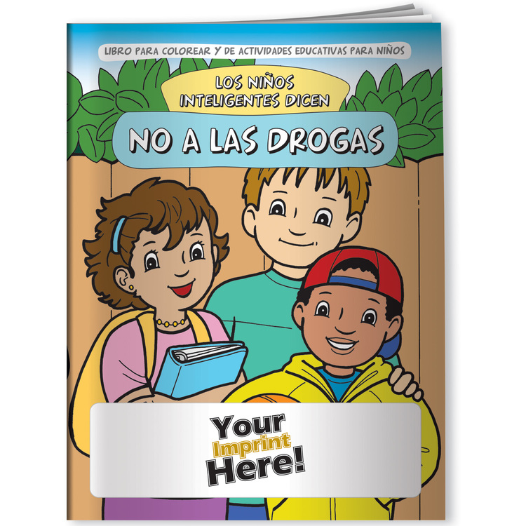 Drugs, Smart Kids Say NO to Drugs! (Spanish) - Coloring Book