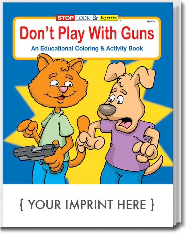 COLORING BOOK - Don't Play With Guns Coloring & Activity Book