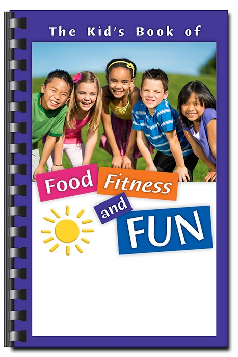 The Kid\'s Book of Food, Fitness and Fun
