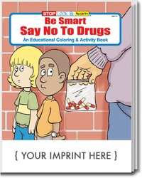 COLORING BOOK - Be Smart, Say NO to Drugs Coloring & Activity Book - Coloring Book
