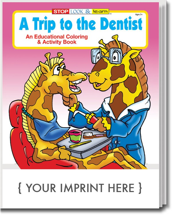 COLORING BOOK - A Trip to the Dentist Coloring & Activity Book - Coloring Book